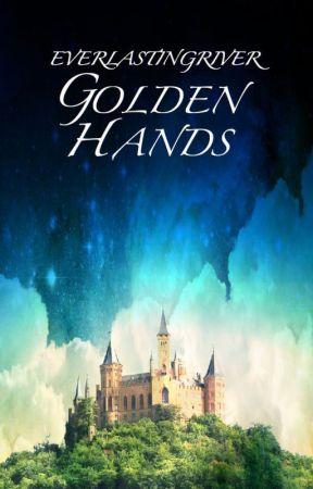Golden Hands by EverlastingRiver