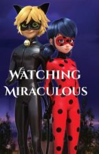 Watching Miraculous Ladybug by Miraculous-BlackWolf
