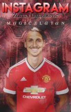 Instagram {Zlatan Ibrahimovic} by magiczlatan
