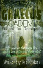 Graecus Academia: School for Demigods (On-Going) by KaiKirsten