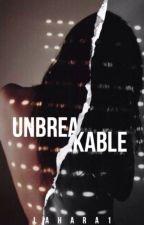 Unbreakable by lahara1