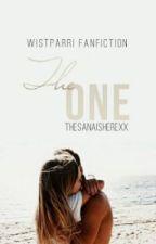 The One (Wistparri Fanfiction) (Rewrite) by TheSanaIsHerexx