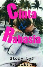 Cinta & Rahasia  [Slow Update] by LvnessFebbS