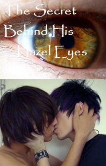 The Secret Behind His Hazel Eyes