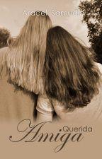 Querida Amiga. by LunnaDF