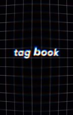 Tag book by Skylar6909