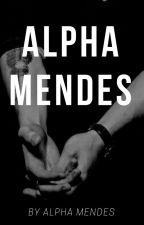 My Ruthless Alpha ✧ Shawn Mendes by alphamendes