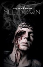 Meltdown ♔ C.G.   by vogue-dreams