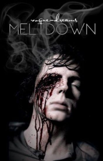 Meltdown ♔ C.G.