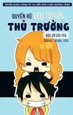 Quyến Rũ Yêu Nghiệt Thủ Trưởng 18+ - Độc Cô Cầu Yêu (HOÀN) by linhdh04