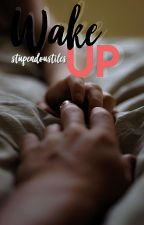 Wake Up by stupendoustiles