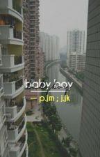 baby boy» jikook by sojubabe