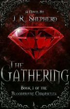 The Gathering,  Bloodmoure Chronicles by JRShepherd
