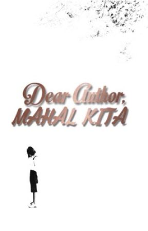 Dear Author, Mahal Kita. by littlemissmaarte