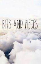 Bits And Pieces by sammybammy124
