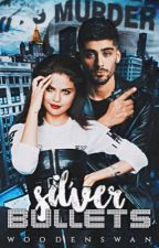 Silver Bullets || Zaylena  by zainclouds
