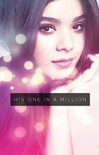 His One in a Million  by myenara
