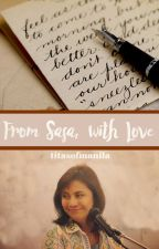 From Sasa, With Love [Leni Robredo x Risa Hontiveros] by TitasOfManila