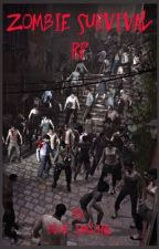 Zombie Survival Rp by Blue_Inkling