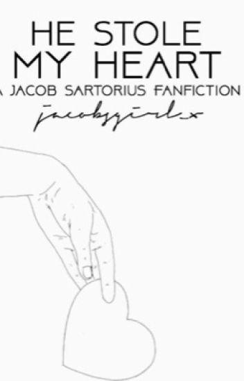 He stole my heart (a jacob sartorius fan fiction)