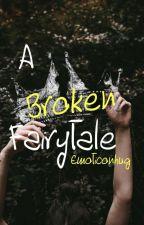 A Broken Fairytale by Emoticonhug