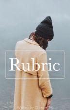 Rubric by joeisacting