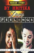 MaNan FF : Love Feelings  by hritzz06