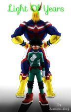 Light of Years {Boku no No Hero Academia x Reader} by Awesome_Hanji