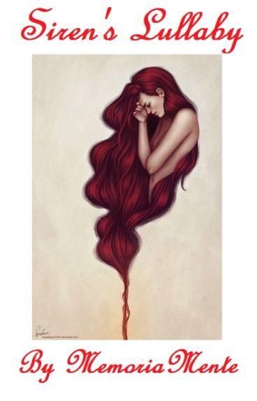 Siren's Lullaby (A Joker Story [Sequel to Siren's Song])