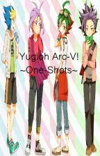 Yugioh Arc V! ~One-Shots~ by R3dLuv3Singin