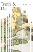 [Vocaloid][LenMi] Truth & Lie by thodan304_KGCN