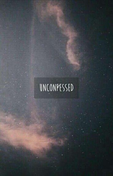 Unconfessed ; Wenga ✔