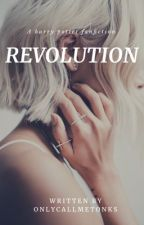 Revolution  | Averly Malfoy [2] - ON HOLD by onlycallmetonks