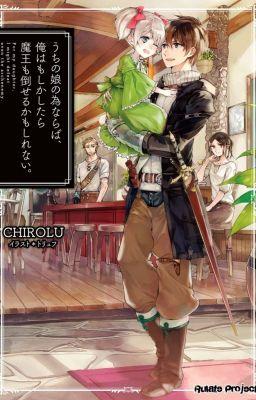 Đọc truyện Uchi no Musume no Tame Naraba, Ore Moshikashitara Maou mo Taoserukamo Shirenai