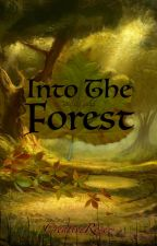 ˚°≈Into The Forest≈°˚ by TheCreativeRose
