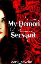 My Demon Servant (GirlxGirl) by dark_psyche