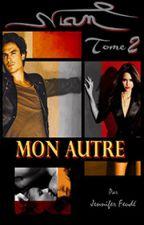 NIAN (Tome 2) : Mon autre by Eternelle_Amoureuse