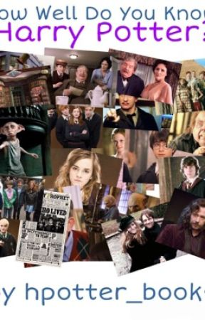 How well do you know Harry Potter? by hpotter_books