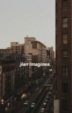 Jian Imagines. by -TyTheWriter