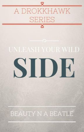 Unleash Your Wild Side by BeautyNaBeatle