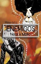Enemigos [Near x Mello] by Mew-Ista