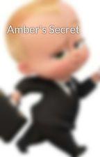 Amber's Secret by abdl_5H