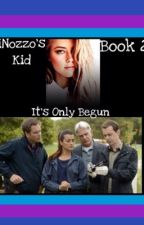 It's Only Begun *Sequel to DiNozzo's Kid* *NCIS Fanfiction* by caler_jo_hyden