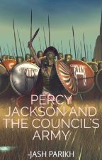 Percy Jackson and The Council's Army (PJ+CHAOS FANFIC) by jashparikh3