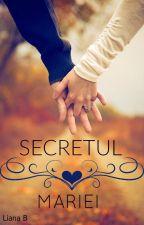 Secretul Mariei -PAUZA- by Lia988