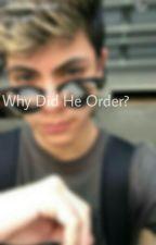 why did he order?// Jovani jara by CornerGr