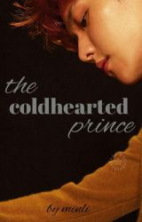 The Coldhearted Prince  by _minli