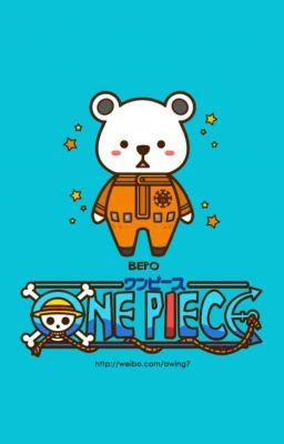Đọc truyện [One Piece] Người thương