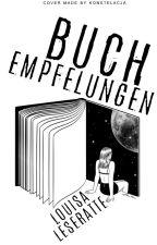 Buchempfehlungen *Pausiert* by LouisaLeseratte