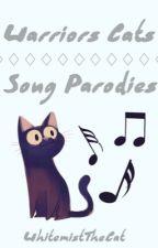 Warrior Cats Song Parodies by WhitemistTheCat